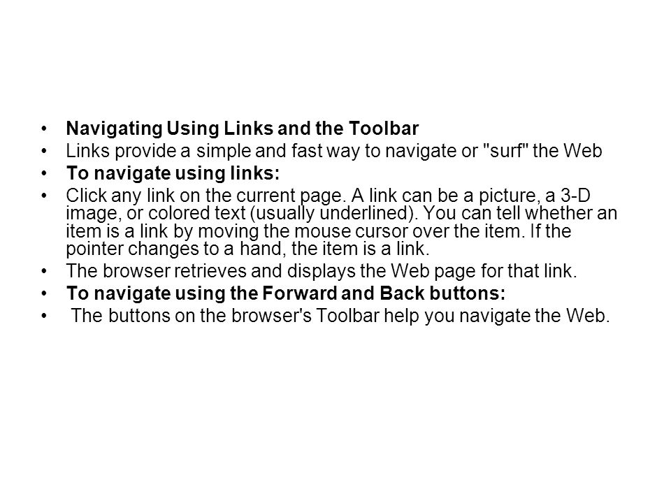Navigating Using Links and the Toolbar