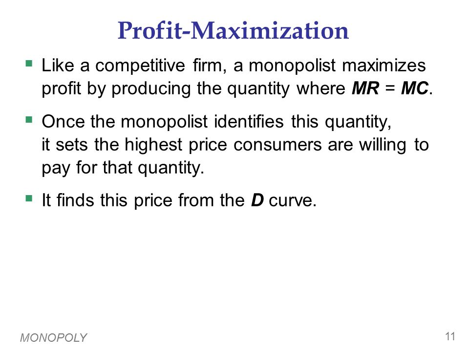 Profit-Maximization 1. The profit- maximizing Q is where MR = MC. P