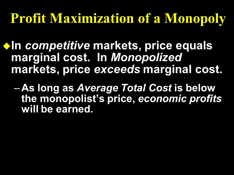 Profit Maximization of a Monopoly