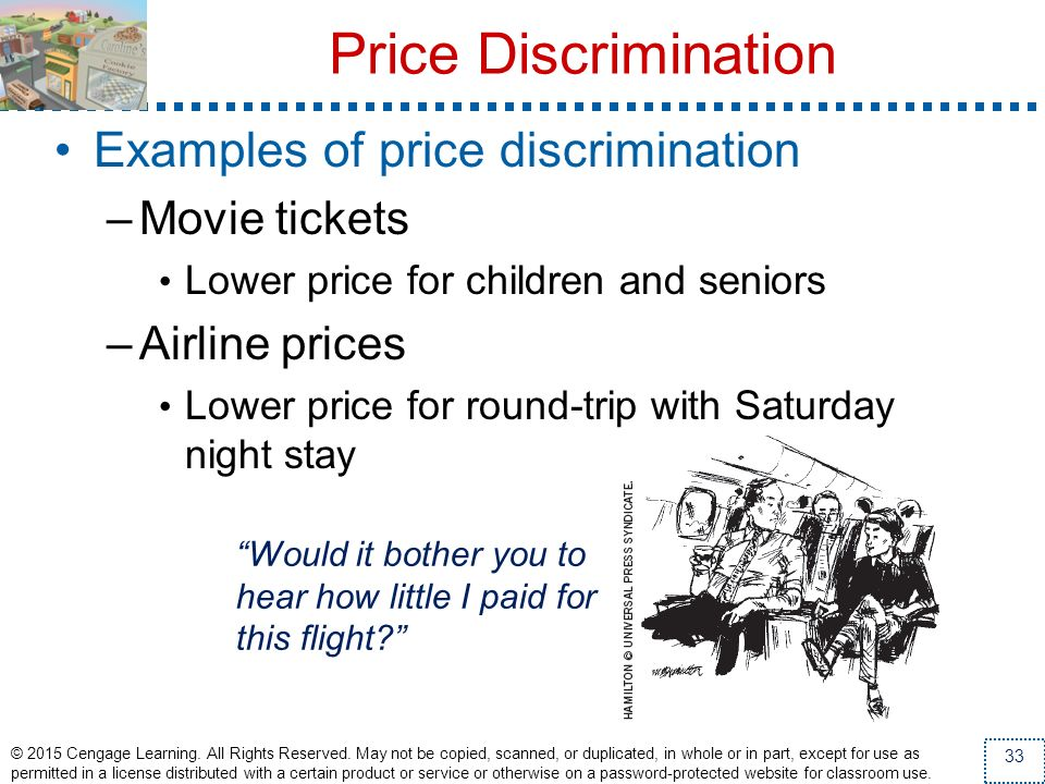 Price Discrimination Examples of price discrimination Movie tickets