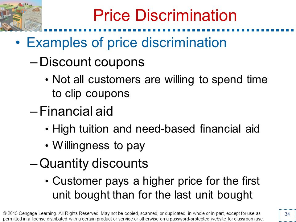 Price Discrimination Examples of price discrimination Discount coupons