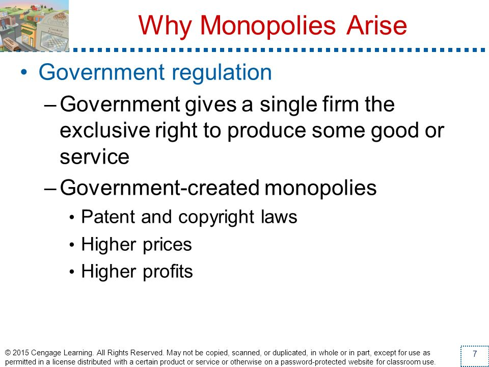 Why Monopolies Arise Government regulation