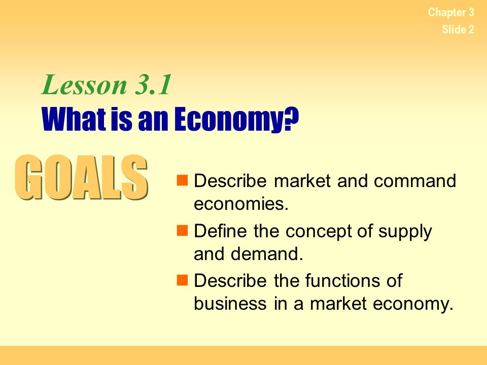 Lesson 3.1 What is an Economy