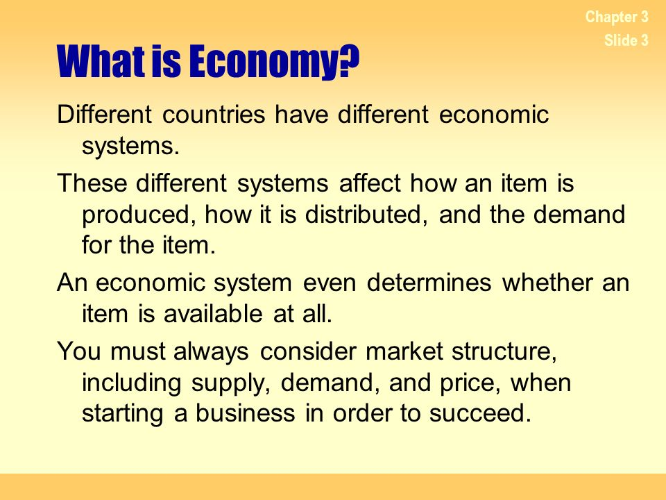 What is Economy Different countries have different economic systems.