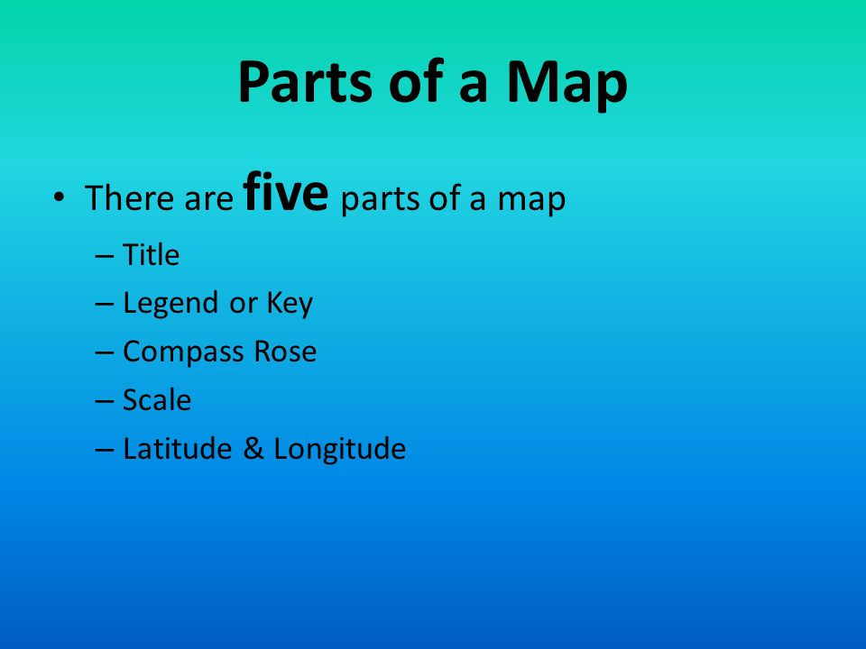 5 main parts of a map The Basics Of Geography Ppt Video Online Download 5 main parts of a map