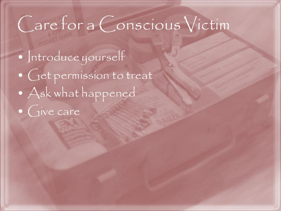 Care for a Conscious Victim