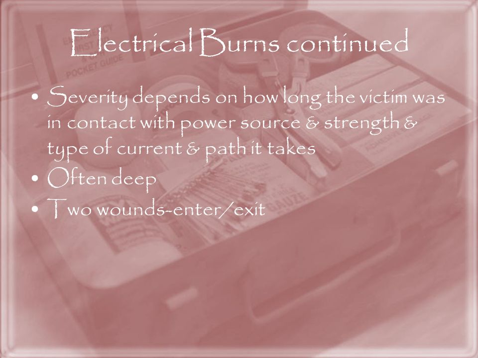 Electrical Burns continued