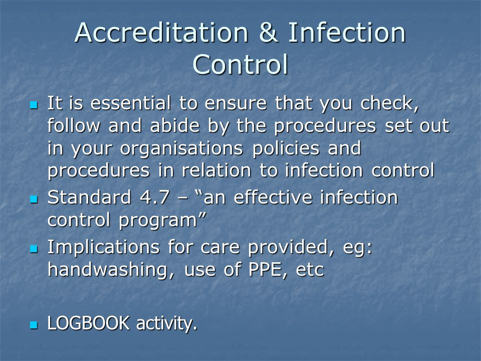 Accreditation & Infection Control