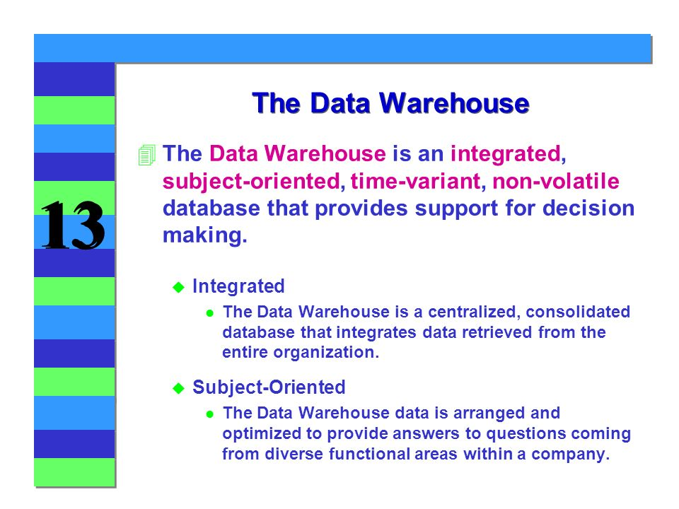Chapter 13 The Data Warehouse - ppt download