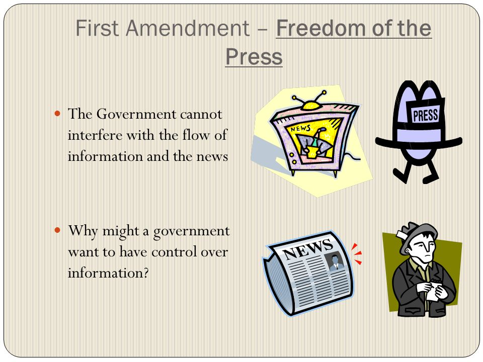 First Amendment – Freedom of the Press