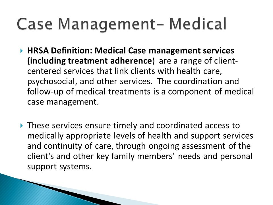 Case Management- Medical