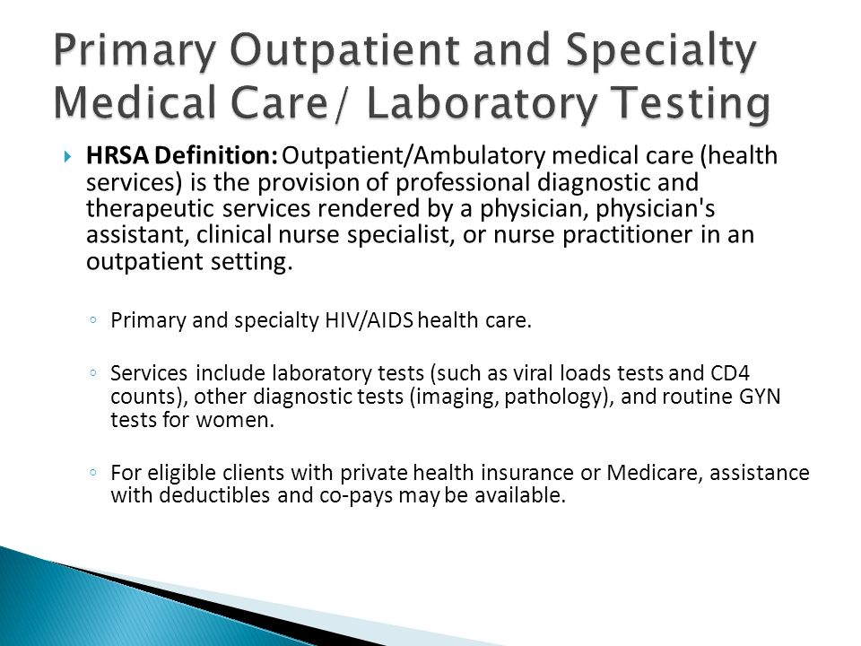 Primary Outpatient and Specialty Medical Care/ Laboratory Testing