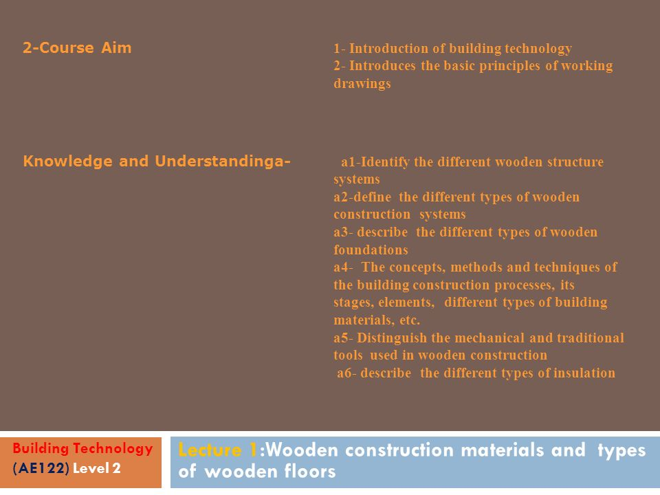 Lecture 1 Wooden Construction Materials And Types Of Wooden