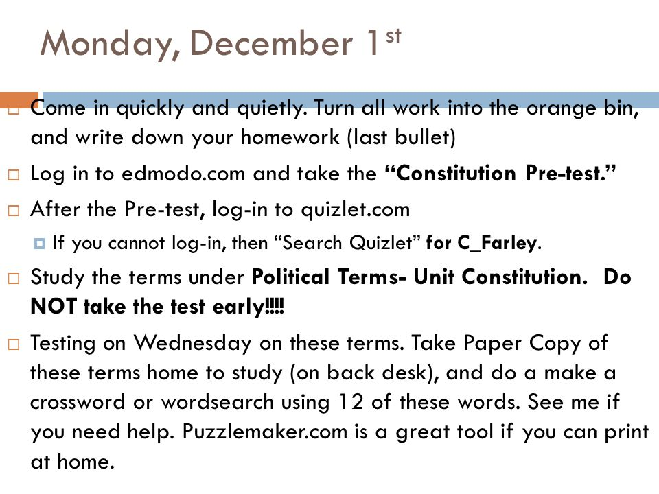 Monday December 1st Come In Quickly And Quietly Turn All Work Into The Orange