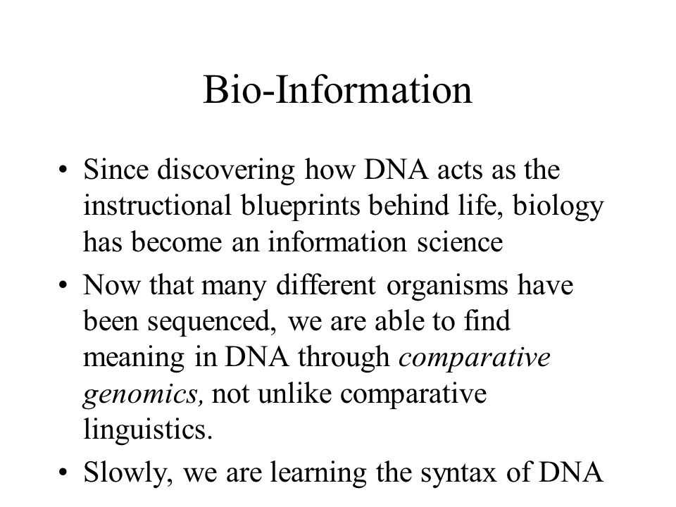 Computational biology molecular biology primer ppt download bio information since discovering how dna acts as the instructional blueprints behind life biology malvernweather Choice Image