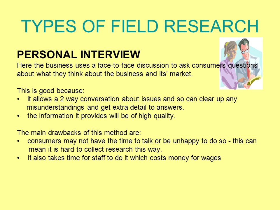 TYPES OF FIELD RESEARCH