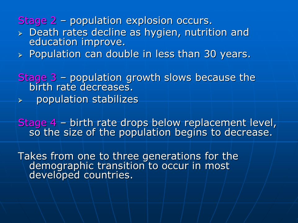 Stage 2 – population explosion occurs.