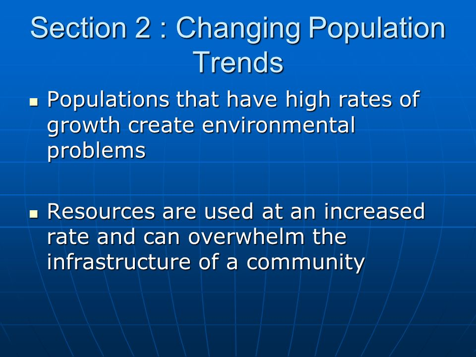Section 2 : Changing Population Trends