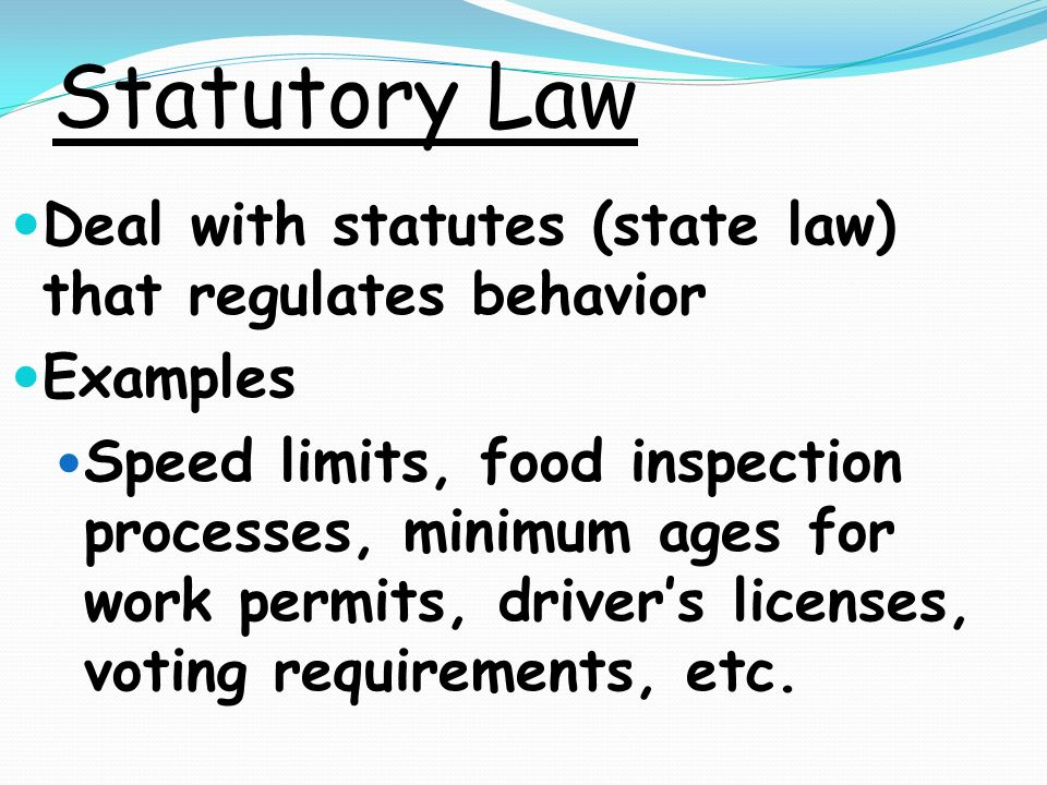 Statute law examples.