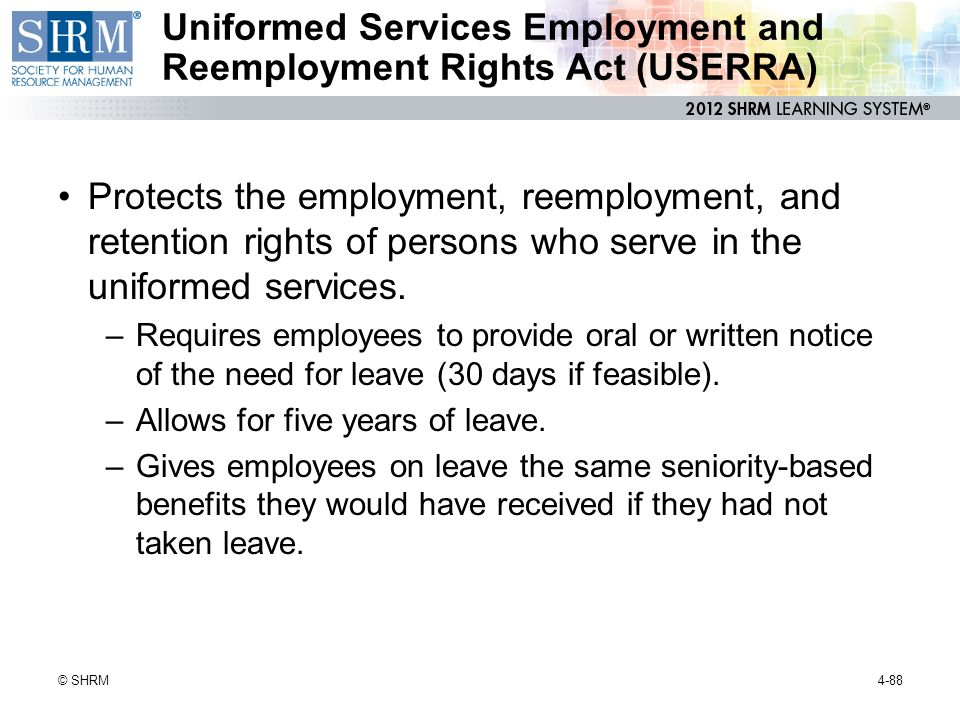 Uniformed Services Employment And Reemployment Rights Act Of 1994 (USERRA)