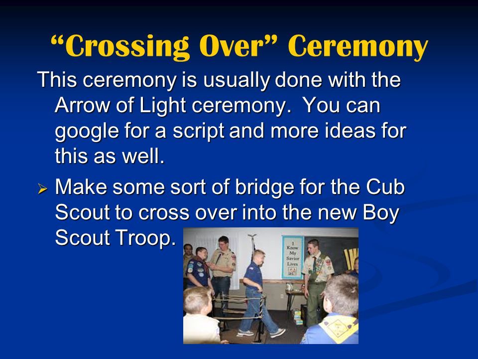 Crossing Over Ceremony