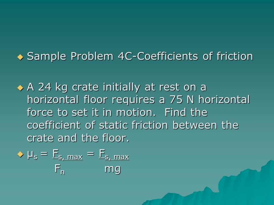 Sample Problem 4C-Coefficients of friction
