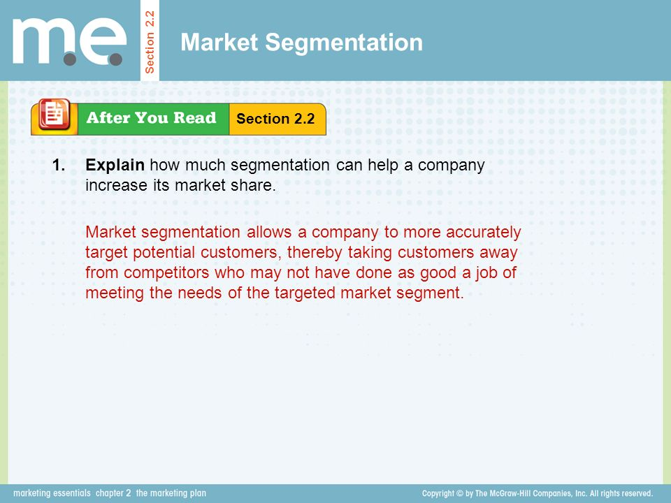 Market Segmentation Section 2.2. Section Explain how much segmentation can help a company increase its market share.