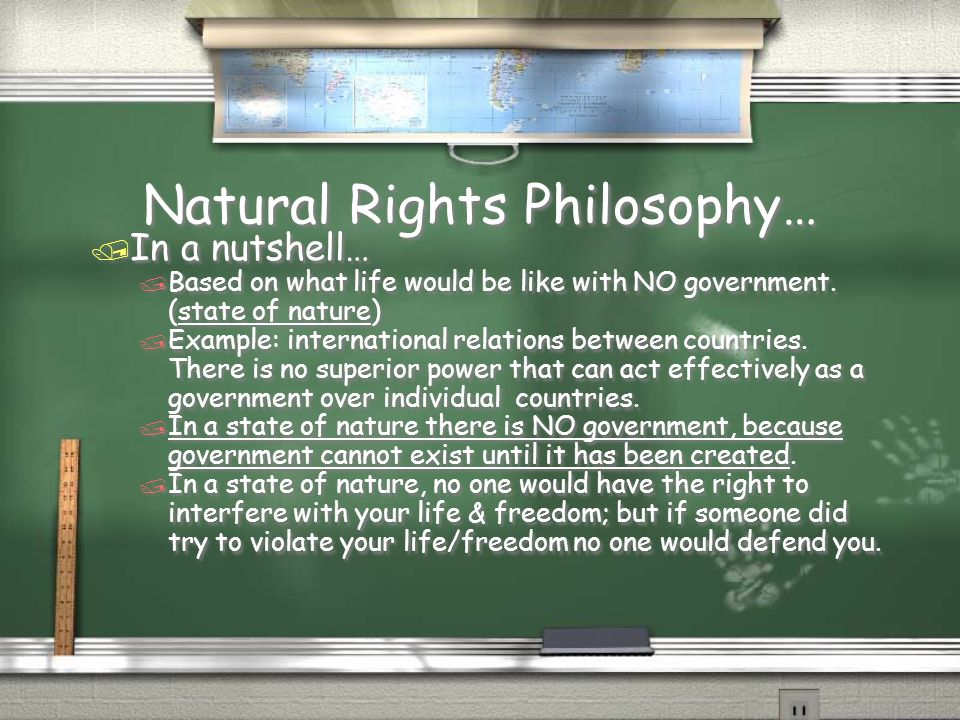 Natural Rights Philosophy…