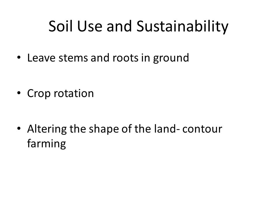 Soil Use and Sustainability