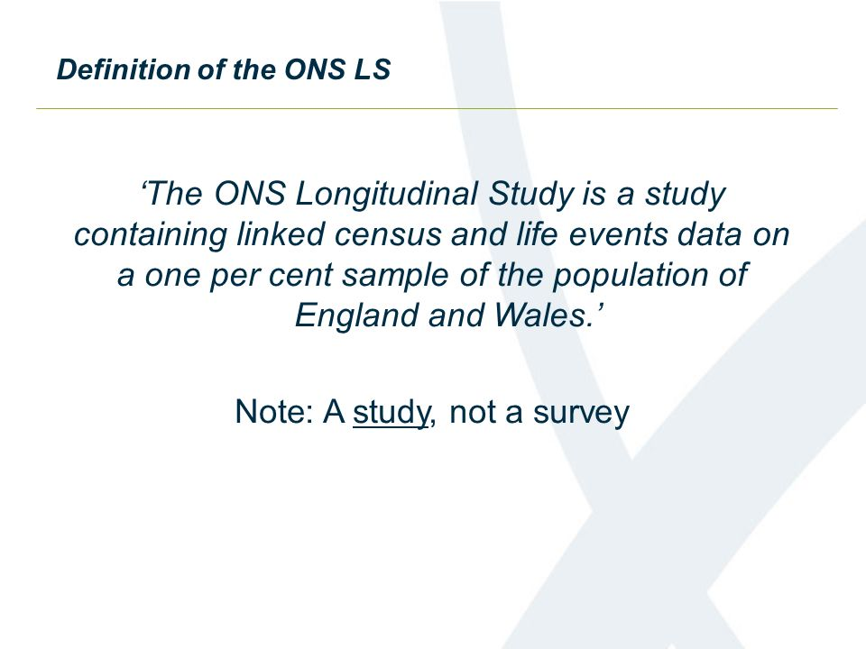Definition of the ONS LS
