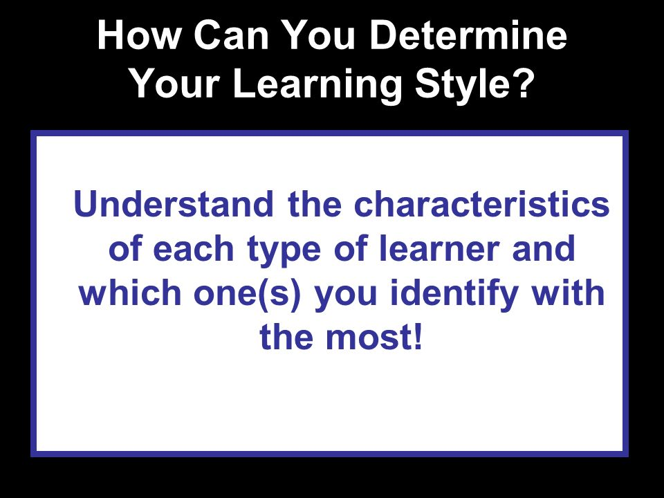 How Can You Determine Your Learning Style