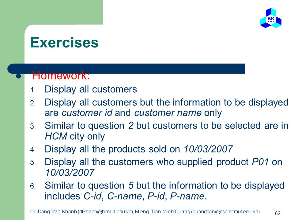 Exercises Homework: Display all customers