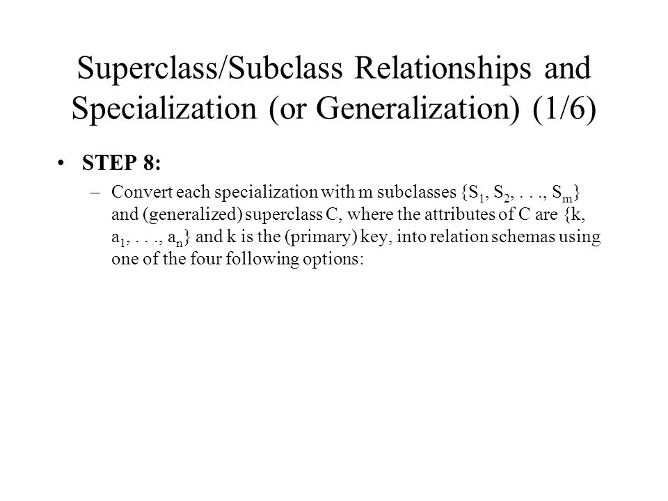 Superclass/Subclass Relationships and Specialization (or Generalization) (1/6)