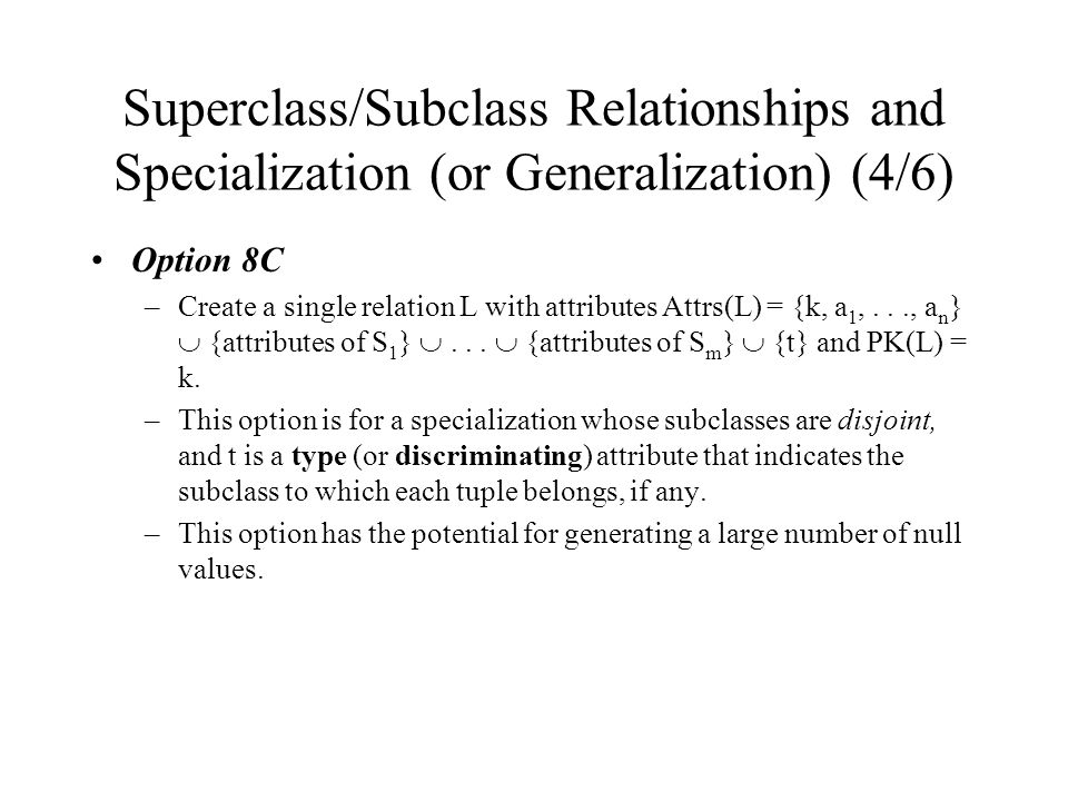 Superclass/Subclass Relationships and Specialization (or Generalization) (4/6)