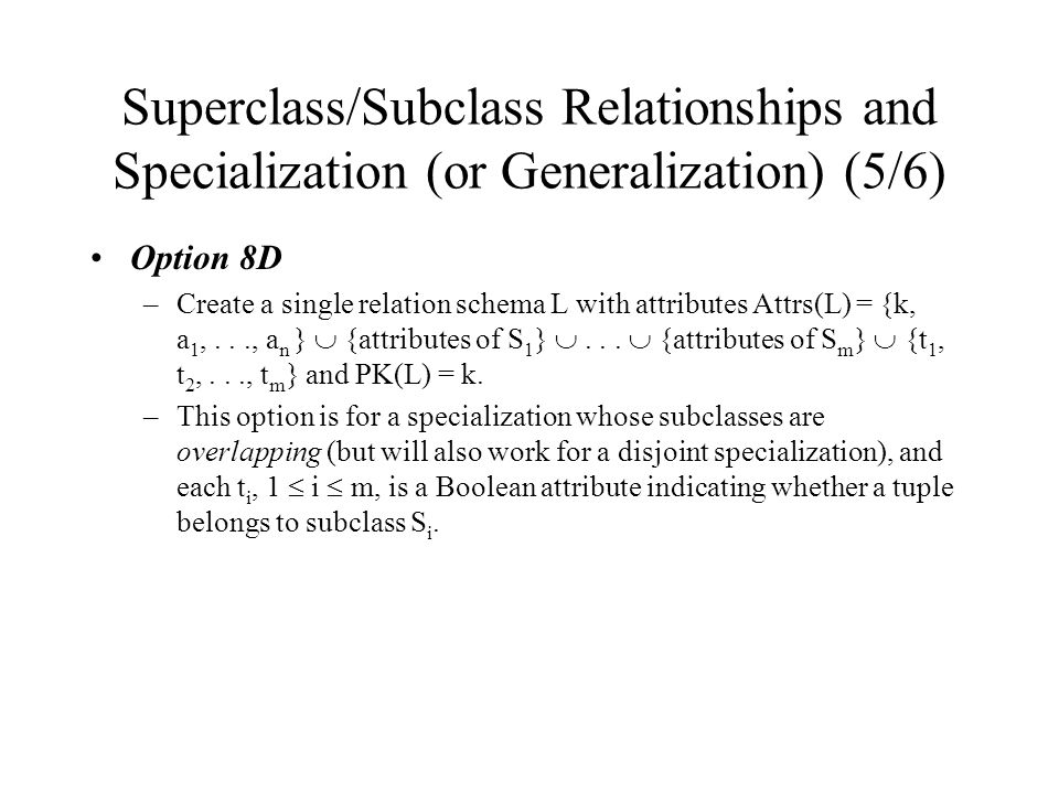Superclass/Subclass Relationships and Specialization (or Generalization) (5/6)
