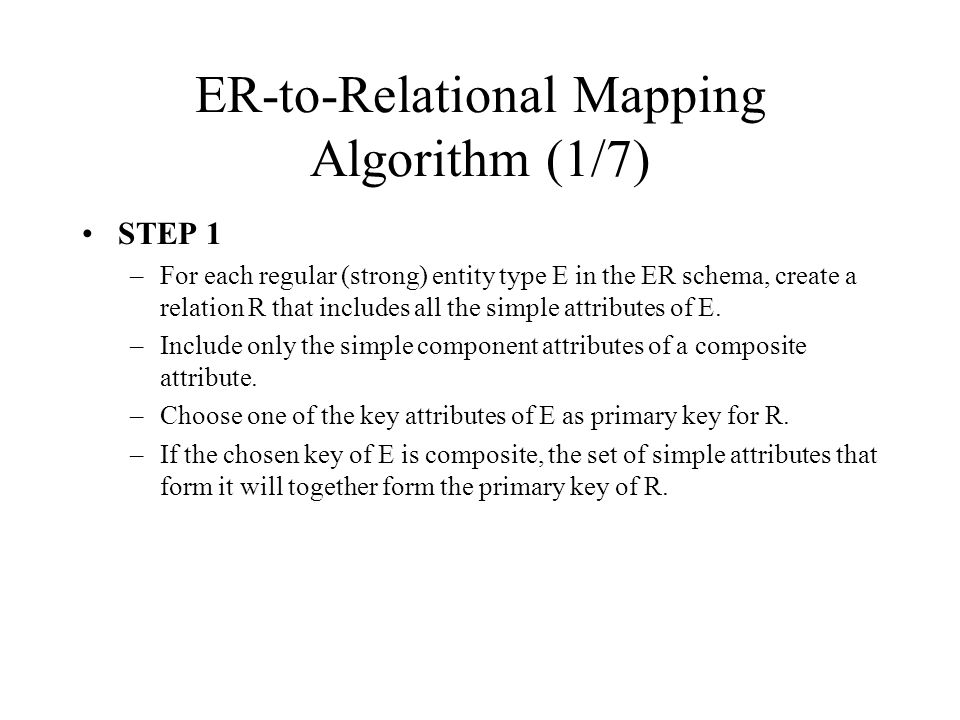 ER-to-Relational Mapping Algorithm (1/7)