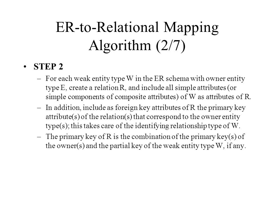 ER-to-Relational Mapping Algorithm (2/7)