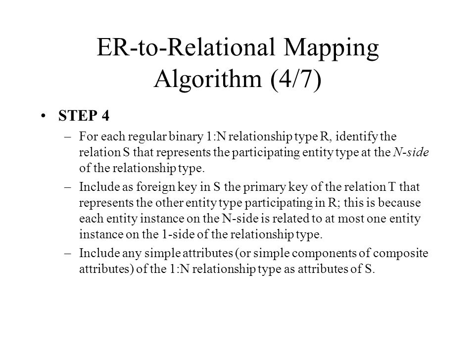 ER-to-Relational Mapping Algorithm (4/7)