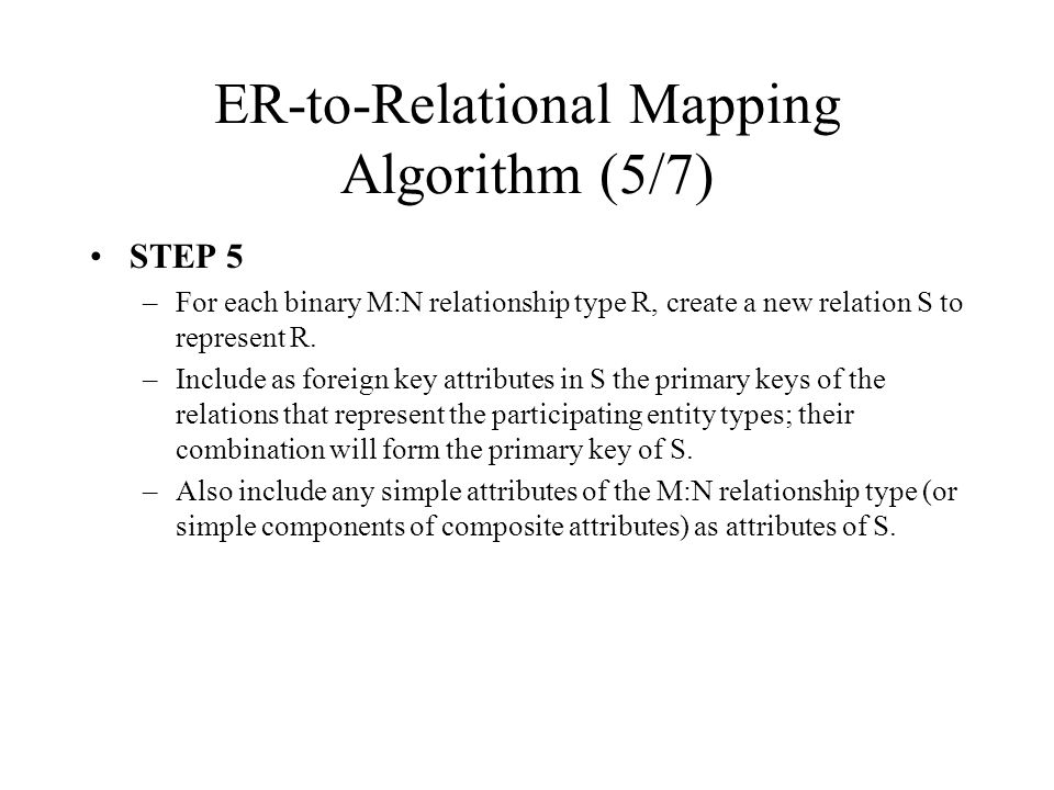 ER-to-Relational Mapping Algorithm (5/7)