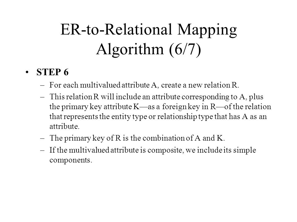 ER-to-Relational Mapping Algorithm (6/7)