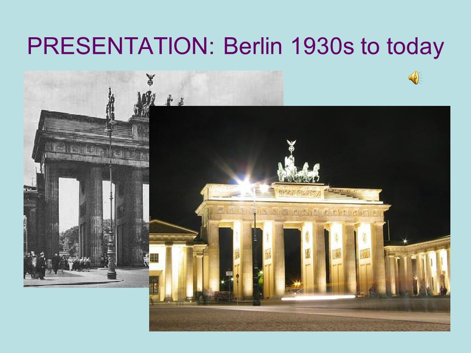 PRESENTATION: Berlin 1930s to today