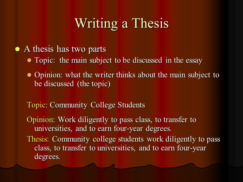 Writing a Thesis A thesis has two parts