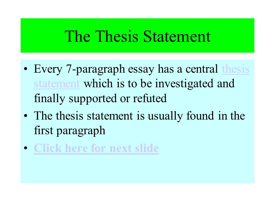 the sevenparagraph essay  ppt download the thesis statement every paragraph essay has a central thesis statement  which is to