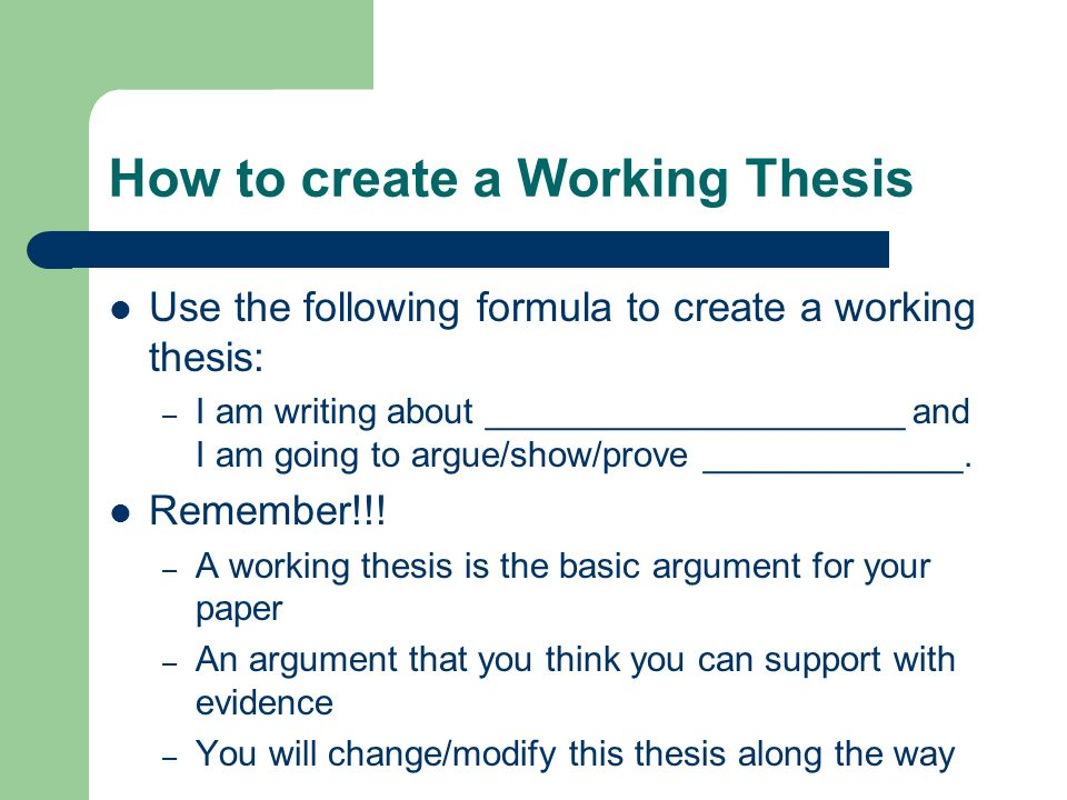How to create a Working Thesis