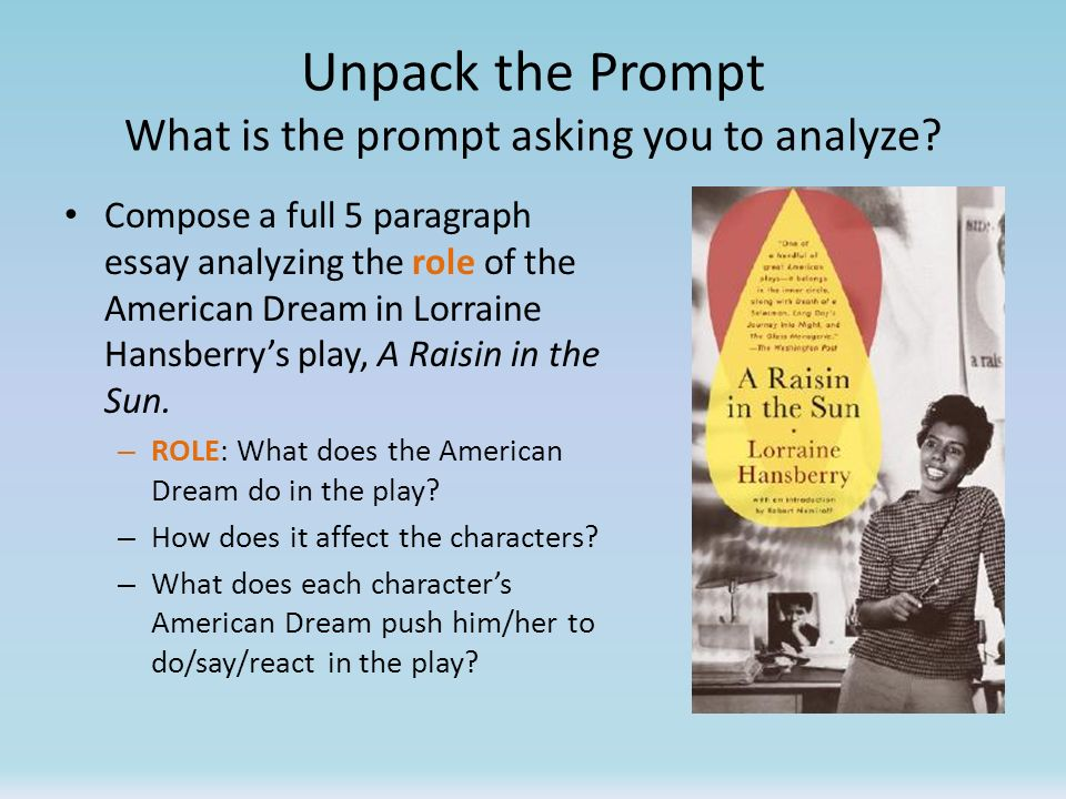 Unpack the Prompt What is the prompt asking you to analyze