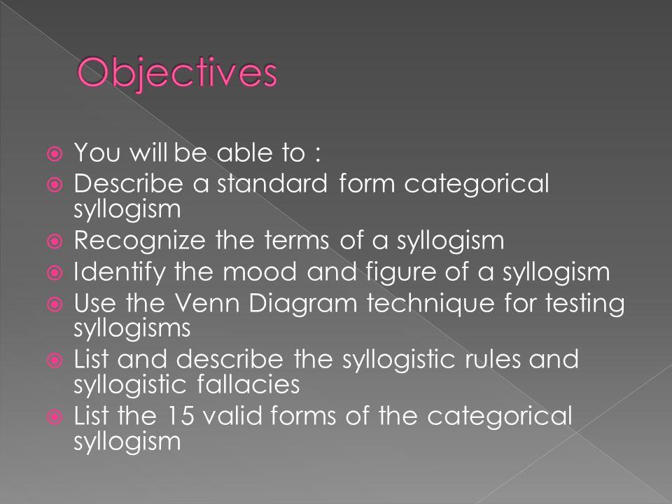 Categorical Syllogisms Ppt Video Online Download