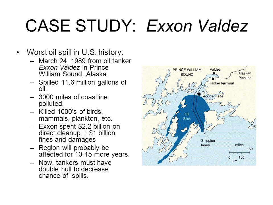 Environmental Case Study The Wreck of the Exxon Valdez