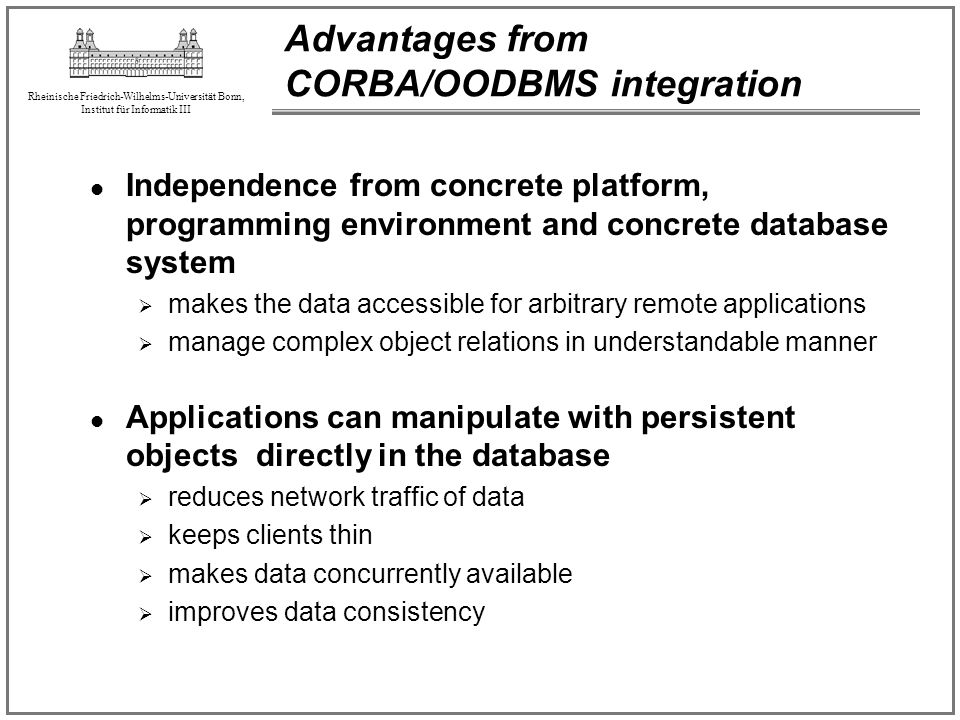 Advantages from CORBA/OODBMS integration