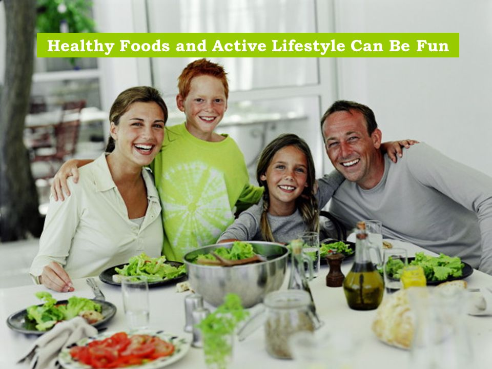 Healthy Foods and Active Lifestyle Can Be Fun