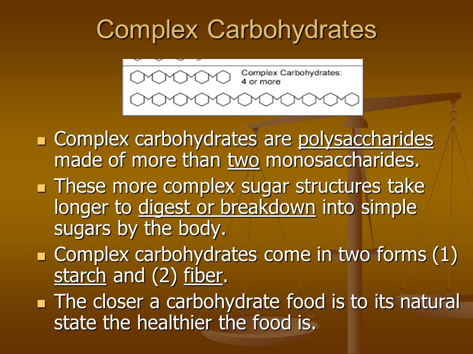 simplest form in which carbohydrates break down in the body  Carbohydrates Sugar, Starch and Fiber. - ppt video online ...